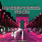 Play & Download Les grands chanteurs français, Vol. 2 by Various Artists | Napster
