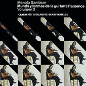 Play & Download Mundo y Formas de la Guitarra Flamenca Vol.3 by Manolo Sanlucar | Napster