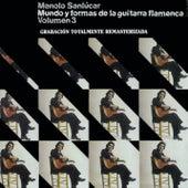 Mundo y Formas de la Guitarra Flamenca Vol.3 by Manolo Sanlucar