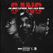 Play & Download Gang (feat. Trav & Neek Bucks) - Single by Jim Jones | Napster