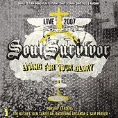 Living For Your Glory - Live 2007 by Various Artists