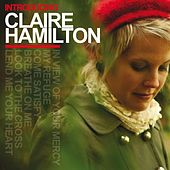 Play & Download Introducing Claire Hamilton by Claire Hamilton | Napster