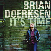 Play & Download It's Time by Brian Doerksen | Napster