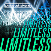 Play & Download Limitless by Planetshakers | Napster