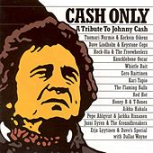 Play & Download Cash Only: A Tribute to Johnny Cash by Various Artists | Napster