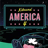 Kitsuné America 4 by Various Artists