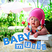 Baby Music – Classical Music for Babies, Easy Listening, Chill Out with Classics, Calming Sounds for Kids, Children Development by Various Artists