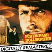 Play & Download Für ein Paar Dollar Mehr [Original-Soundtrack] by Ennio Morricone | Napster