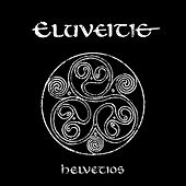 Play & Download Helvetios by Eluveitie | Napster