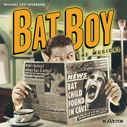 Play & Download Bat Boy: The Musical by O'Keefe | Napster