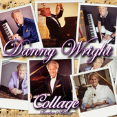Play & Download Collage: Timeless Medleys by Danny Wright | Napster