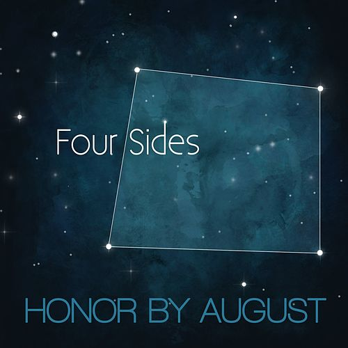 Four Sides by Honor by August