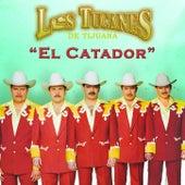 El Catador by Los Tucanes de Tijuana