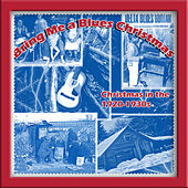 Play & Download Bring Me a Blues Christmas (Christmas in the 1920-1930s) by Various Artists | Napster