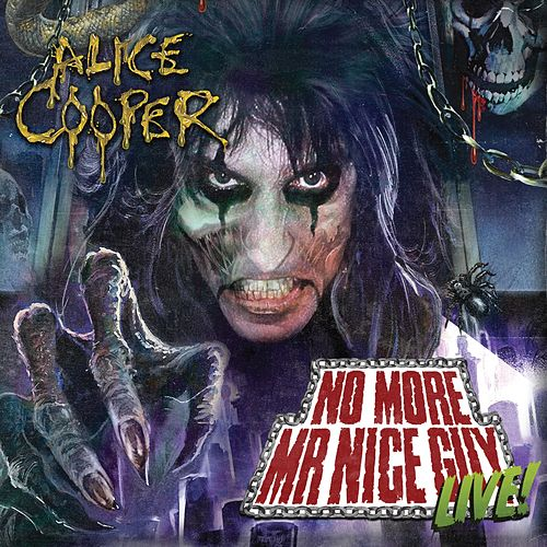 Play & Download No More Mr Nice Guy - Live at Alexandra Palace by Alice Cooper | Napster