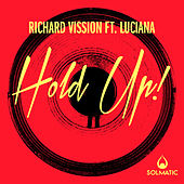 Play & Download Hold Up! by Richard Vission | Napster