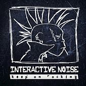 Keep On Rocking by Interactive Noise