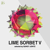 Play & Download Lime Sorbet, Vol. 5  (Selected by Quincy Jointz) by Various Artists | Napster