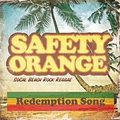 Play & Download Redemption Song by Safety Orange | Napster