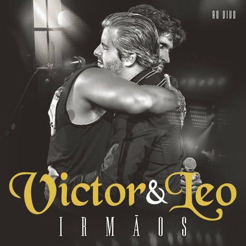 Irmãos - Ao Vivo de Victor e Leo