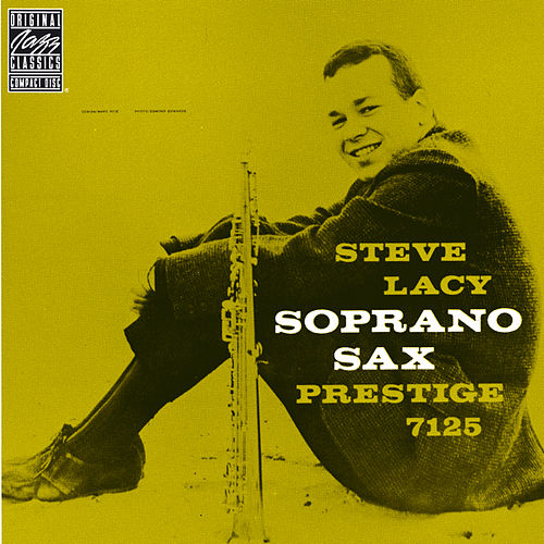 Play & Download Soprano Sax by Steve Lacy | Napster