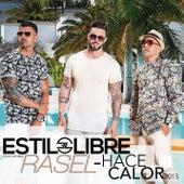 Hace Calor 2015 by Estilo Libre