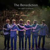 Play & Download The Benediction by The Dirty Guv'nahs | Napster