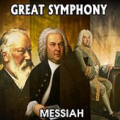 Play & Download Great Symphony. Messiah by Orquesta Lírica Bellaterra | Napster