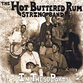 Play & Download In These Parts by Hot Buttered Rum | Napster