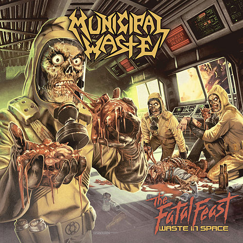 Play & Download The Fatal Feast by Municipal Waste | Napster