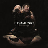 Play & Download The Bottom Deep (Bonus Version) by Communic | Napster