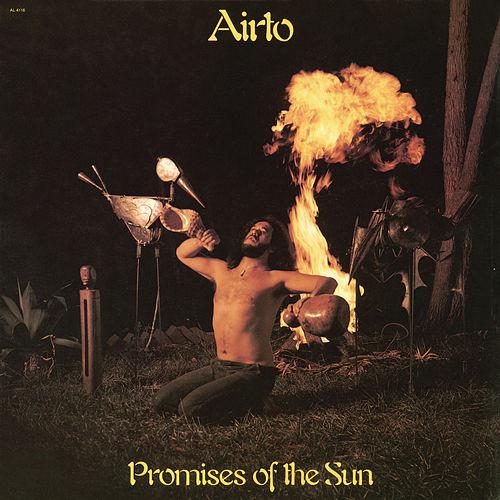 Play & Download Promises of the Sun by Airto Moreira | Napster