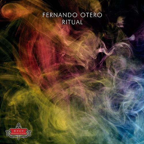 Play & Download Ritual by Fernando Otero | Napster