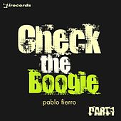 Play & Download Check the Boogie, Pt. 1 by Pablo Fierro | Napster