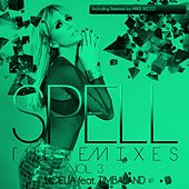 Spell, Vol. 3 (The Remixes) (Mike Rizzo Funk Generation Club Mix) by Noelia