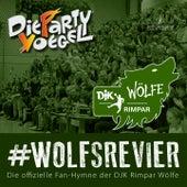 Play & Download Wolfsrevier (Fan Hymne DJK Rimpar Wölfe) by Die Partyvögel | Napster