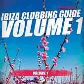Ibiza Clubbing Guide, Vol. 1 by Various Artists