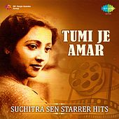 Play & Download Tumi Je Amar: Suchitra Sen Starrer Hits by Various Artists | Napster