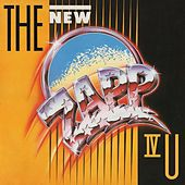 Play & Download The New Zapp IV U (Deluxe Edition) by Zapp and Roger | Napster