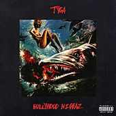 Hollywood Niggaz - Single by Tyga