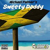 Play & Download Sweety Daddy by Michael Palmer | Napster