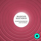 Relentless Selection 03 by Various Artists