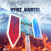 Play & Download My Heaven My Hell - Single by VYBZ Kartel | Napster