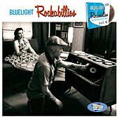 Play & Download Bluelight Rockabillies Vol. 4 by Various Artists | Napster