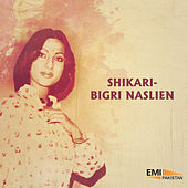 Play & Download Shikari / Bigri Naslien by Various Artists | Napster