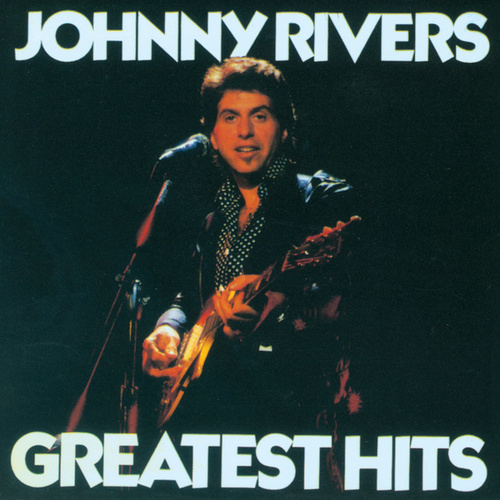 Play & Download Greatest Hits (Soul City) by Johnny Rivers | Napster