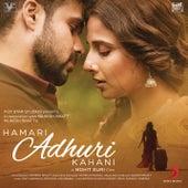 Hamari Adhuri Kahani (Original Motion Picture Soundtrack) by Various Artists