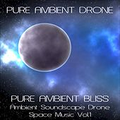 Ambient Bliss by Pure Ambient Drone