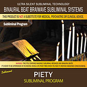 Piety by Binaural Beat Brainwave Subliminal Systems