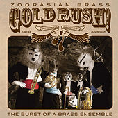 Play & Download Gold Rush! by Zoorasian Brass | Napster